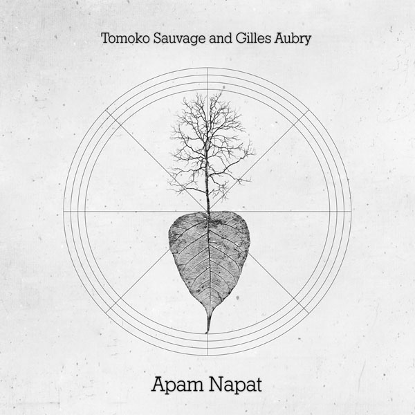 Tomoko Sauvage And Gilles Aubry ‎– Apam Napat