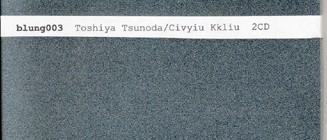 Toshiya Tsunoda & Civyiu Kkliu - Untitled
